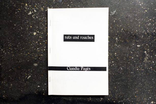 Claudia Pagès – Rats and Roaches